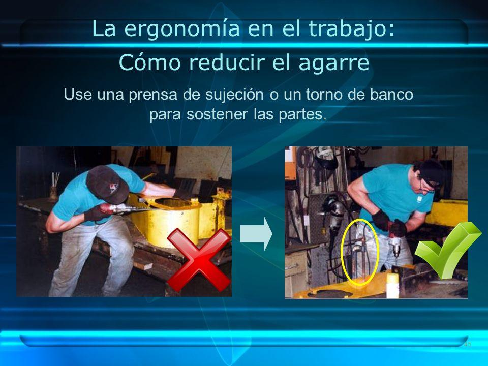 La ergonomía en el trabajo: Cómo reducir el agarre