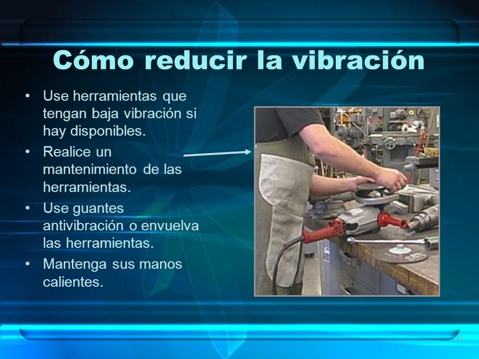 Cómo reducir la vibración