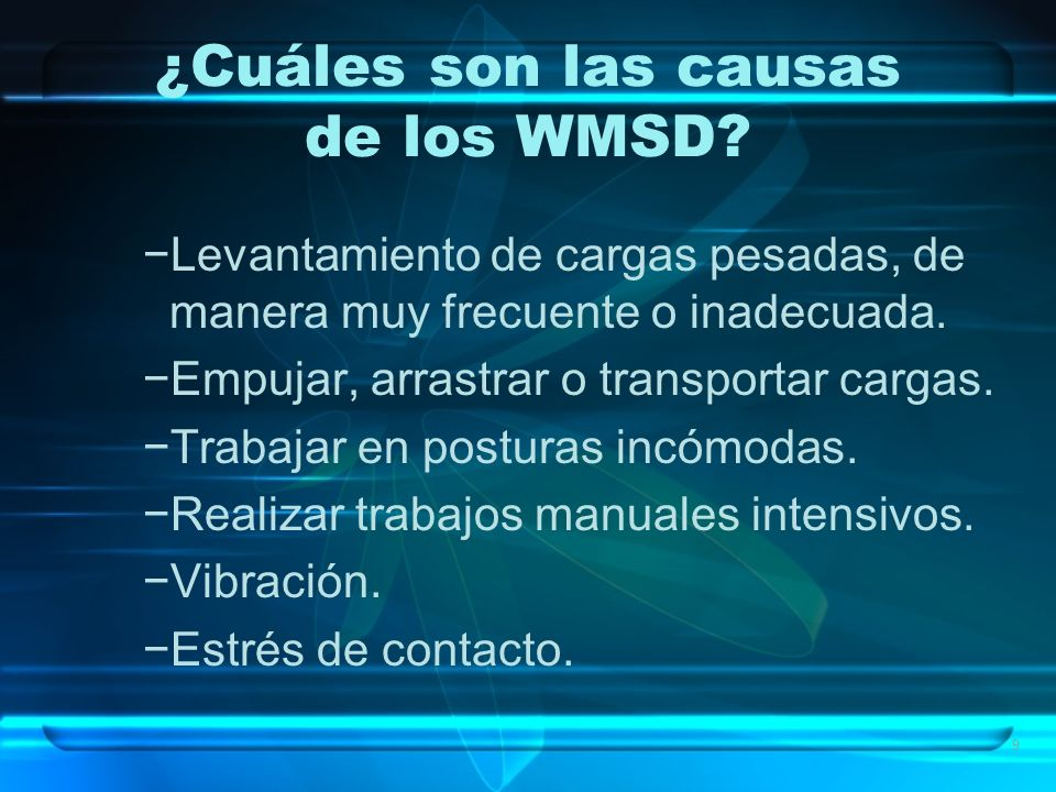 ¿Cuáles son las causas de los WMSD
