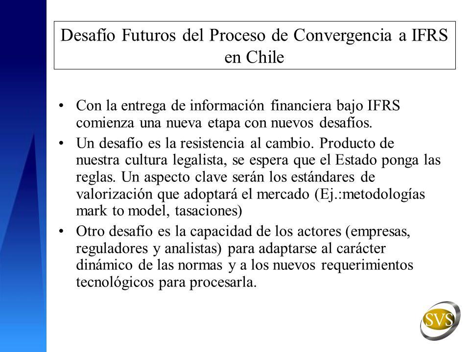 Desafío Futuros del Proceso de Convergencia a IFRS en Chile