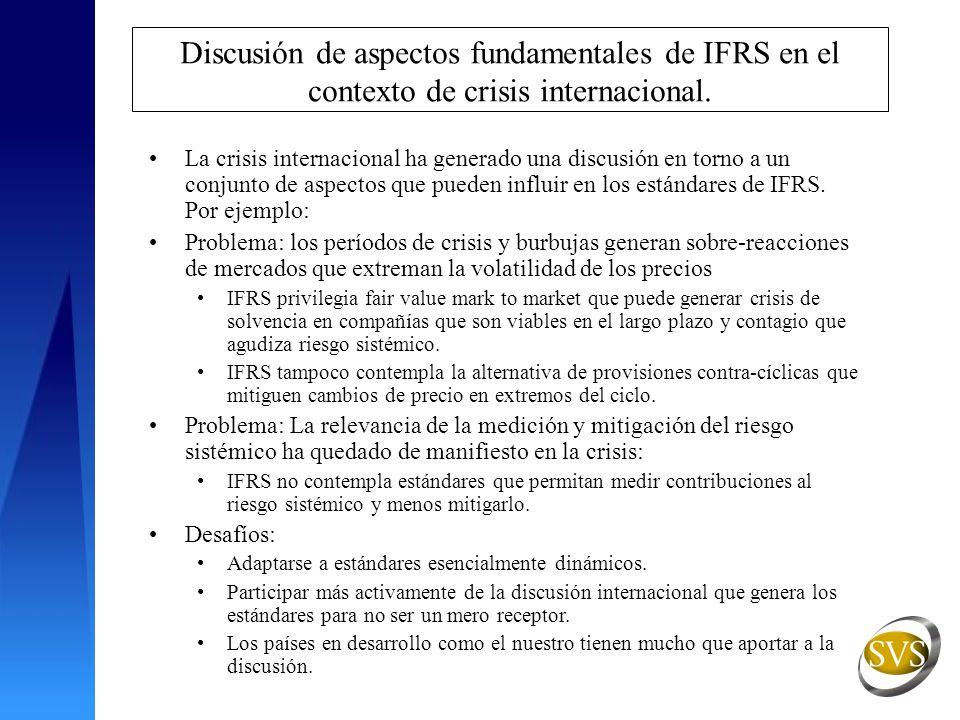 Discusión de aspectos fundamentales de IFRS en el contexto de crisis internacional.