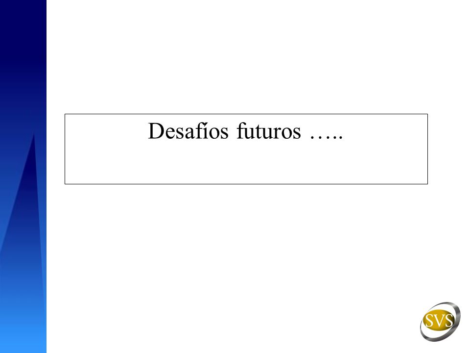 Desafíos futuros …..