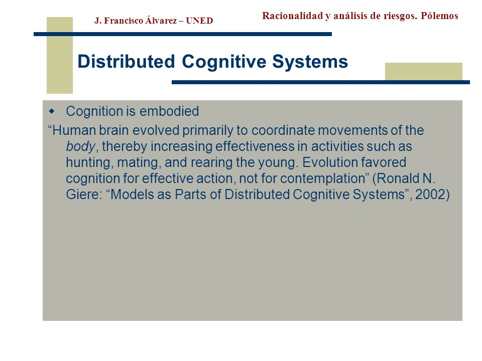 Distributed Cognitive Systems