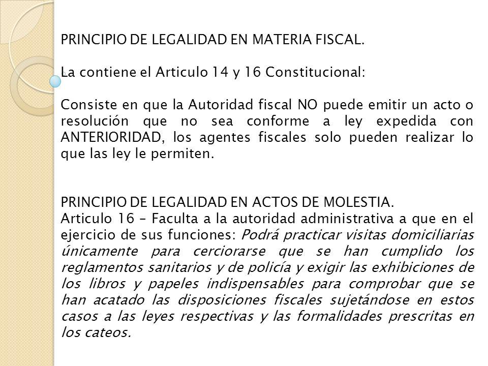PRINCIPIO DE LEGALIDAD EN MATERIA FISCAL.