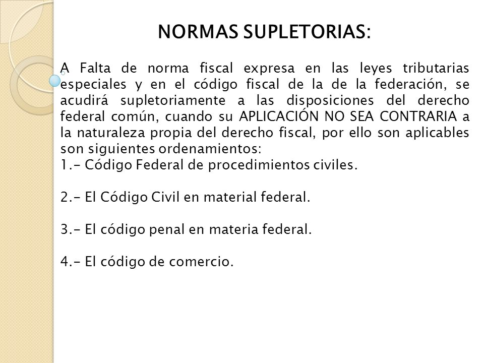 NORMAS SUPLETORIAS: