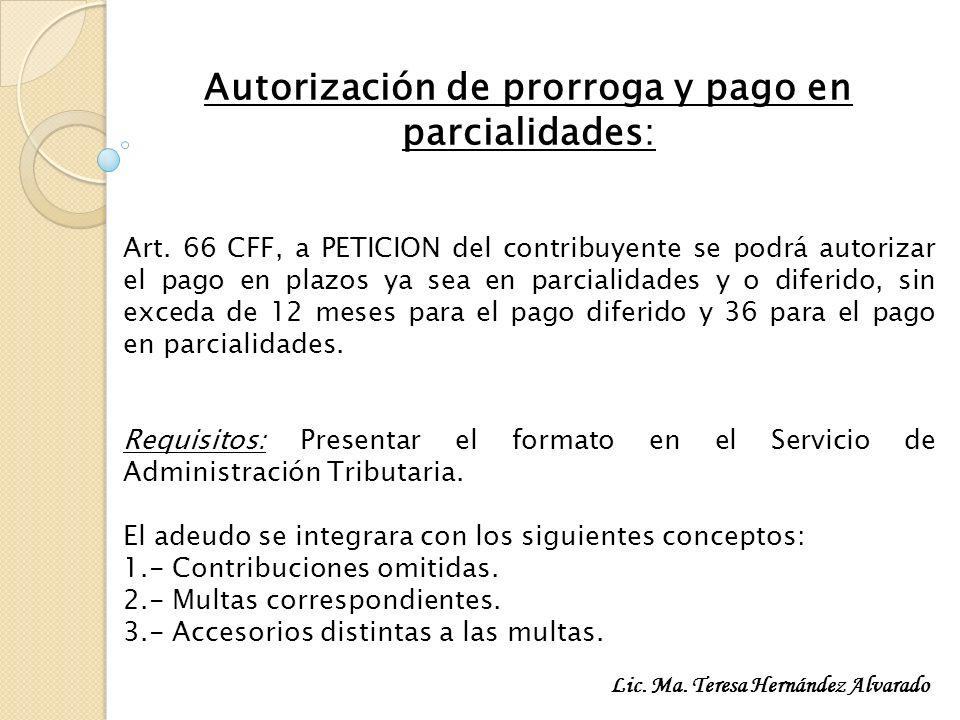 Autorización de prorroga y pago en parcialidades: