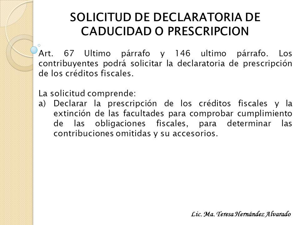 SOLICITUD DE DECLARATORIA DE CADUCIDAD O PRESCRIPCION