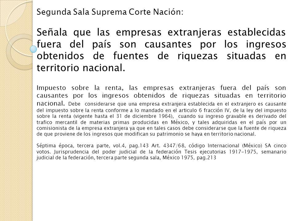 Segunda Sala Suprema Corte Nación: