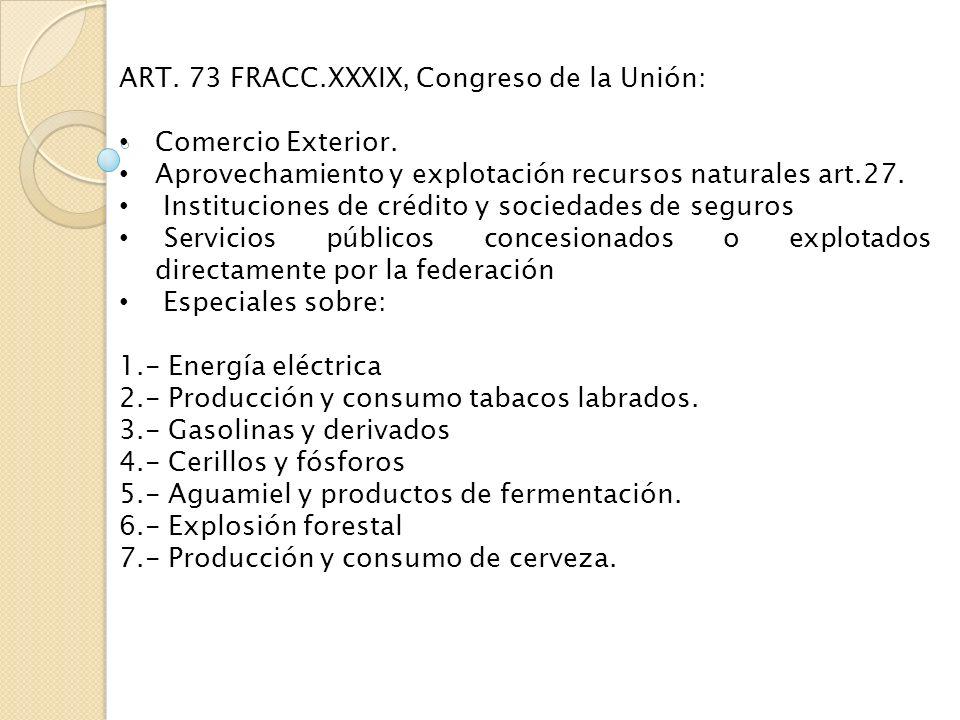 ART. 73 FRACC.XXXIX, Congreso de la Unión: