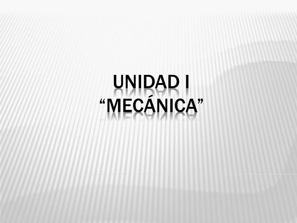 UNIDAD I MECÁNICA