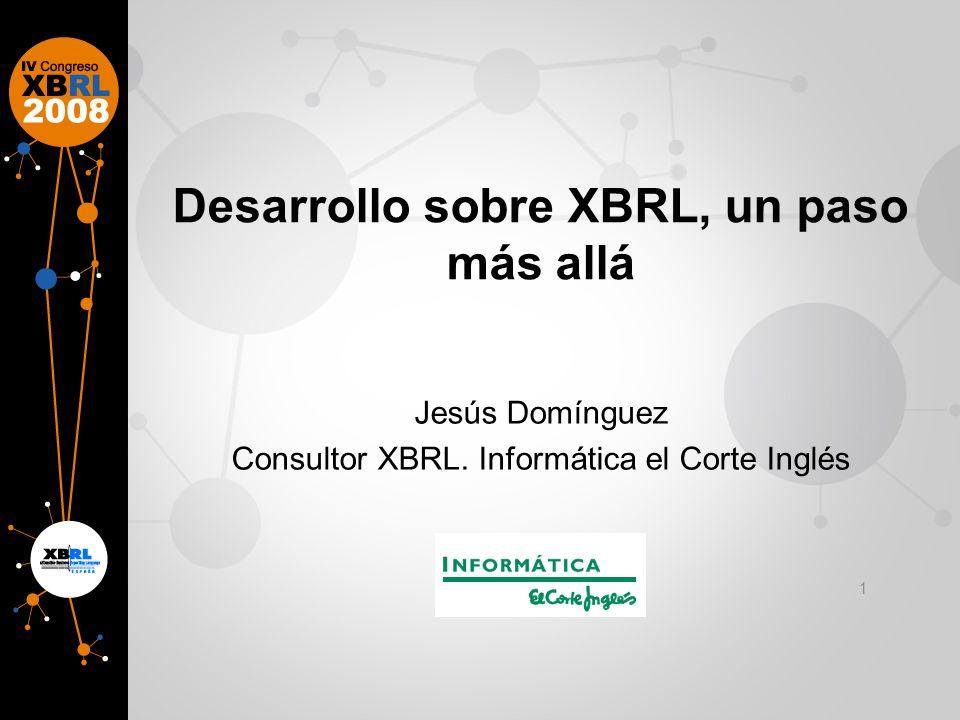 Desarrollo sobre XBRL, un paso más allá