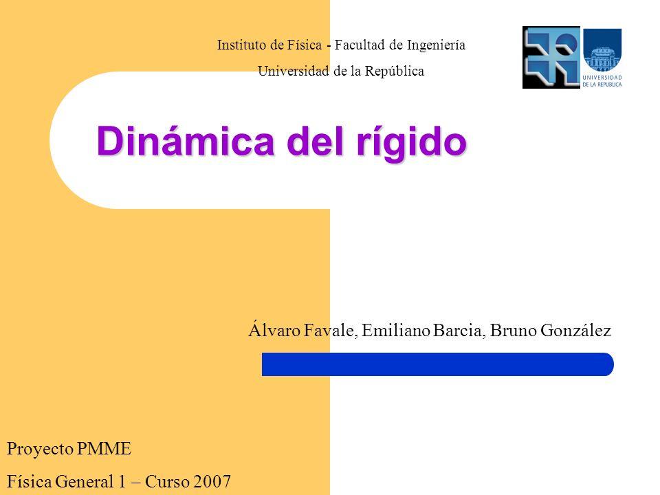 Dinámica del rígido Álvaro Favale, Emiliano Barcia, Bruno González