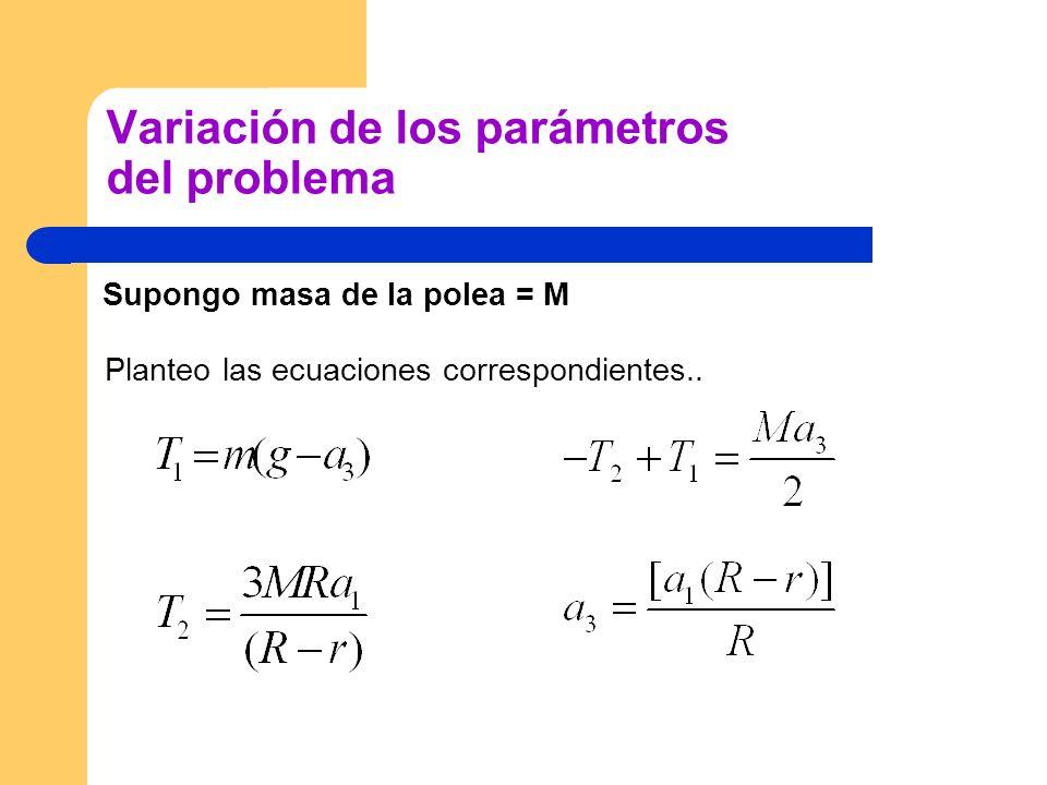Variación de los parámetros del problema