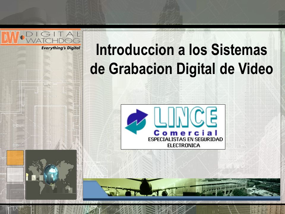 Introduccion a los Sistemas de Grabacion Digital de Video