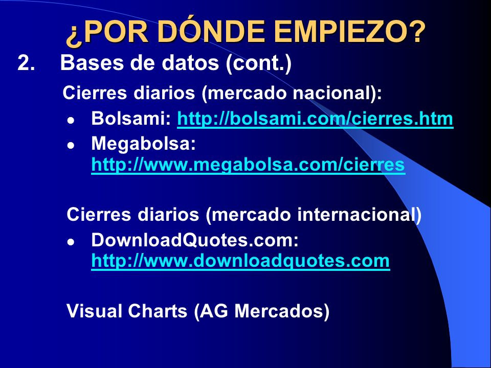 ¿POR DÓNDE EMPIEZO 2. Bases de datos (cont.)