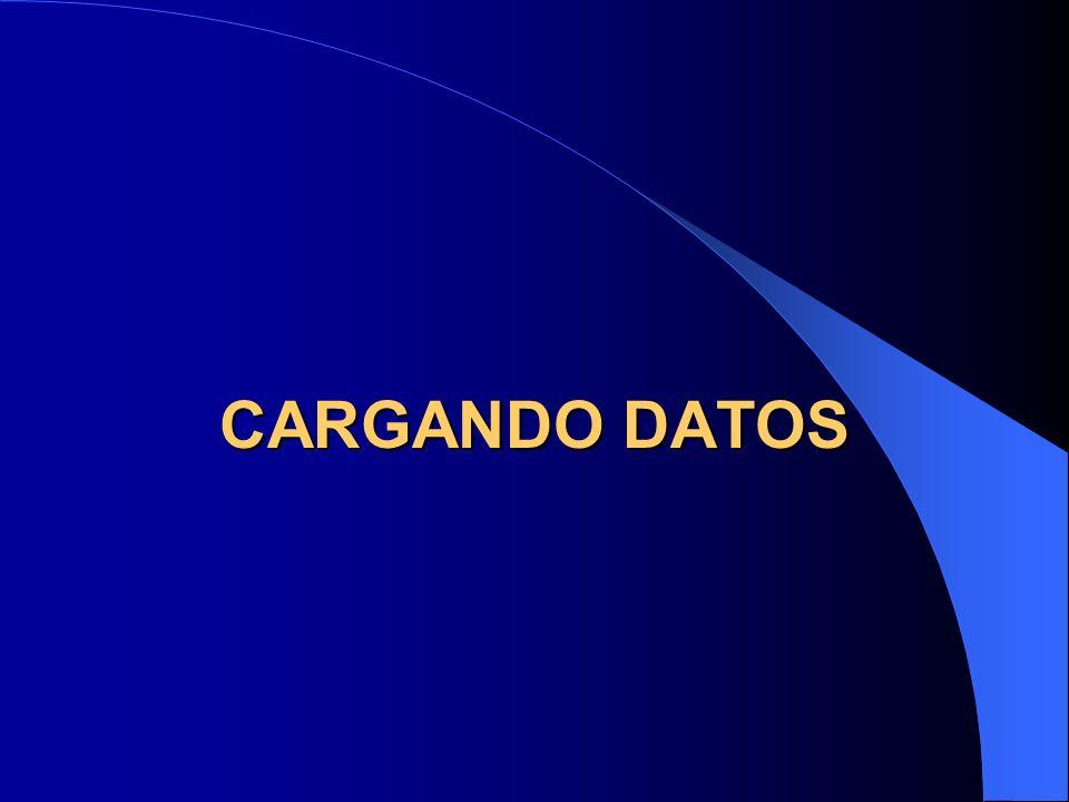 CARGANDO DATOS