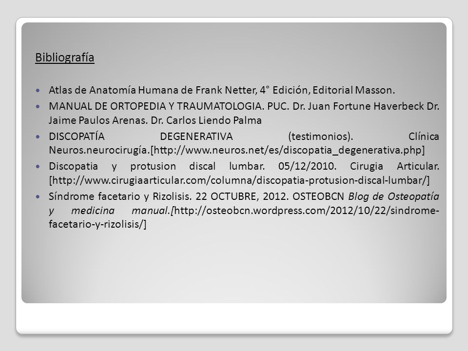 Bibliografía Atlas de Anatomía Humana de Frank Netter, 4° Edición, Editorial Masson.