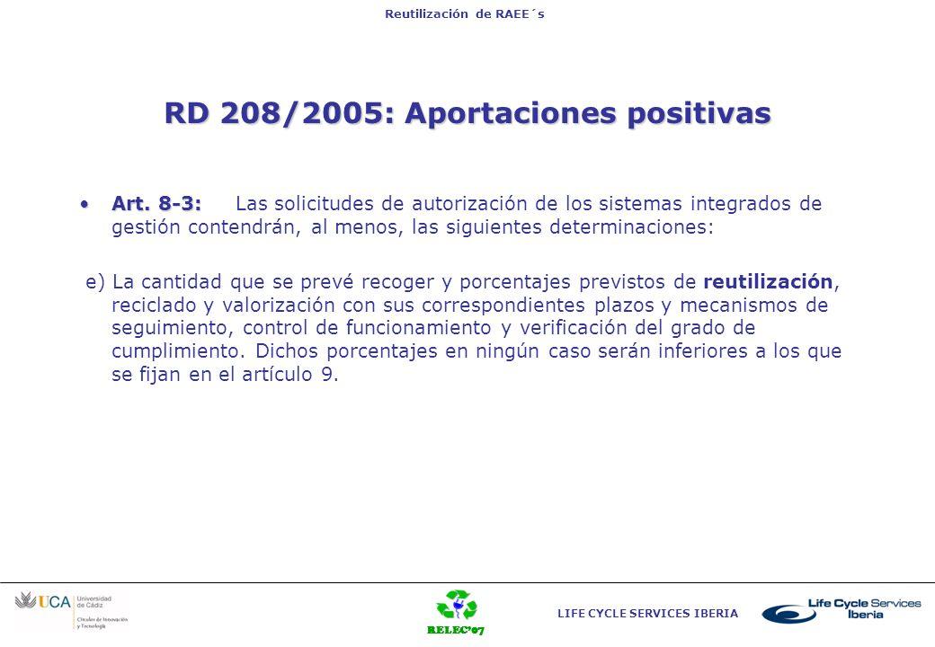 RD 208/2005: Aportaciones positivas