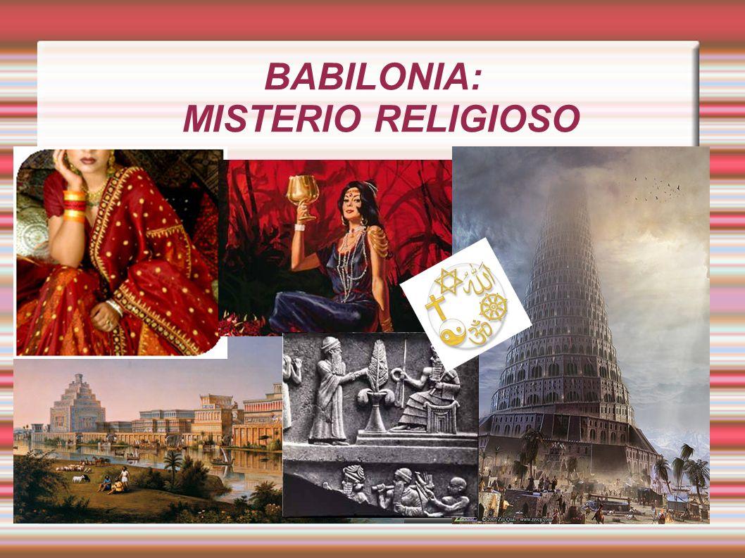 BABILONIA: MISTERIO RELIGIOSO