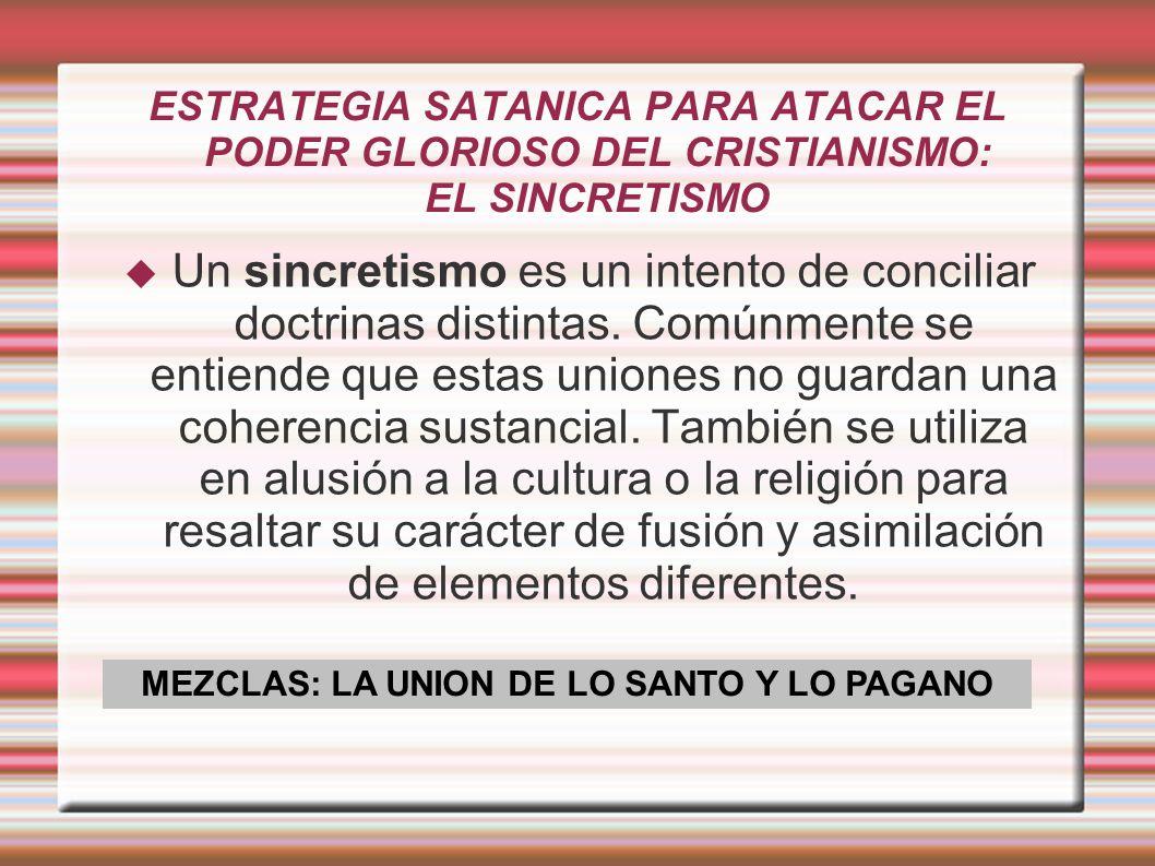 MEZCLAS: LA UNION DE LO SANTO Y LO PAGANO