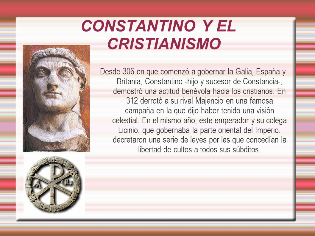 CONSTANTINO Y EL CRISTIANISMO
