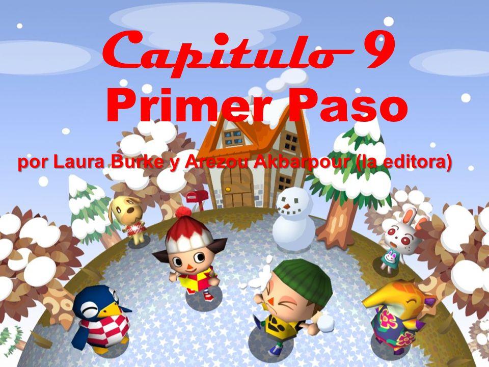 Capitulo 9 Primer Paso por Laura Burke y Arezou Akbarpour (la editora)