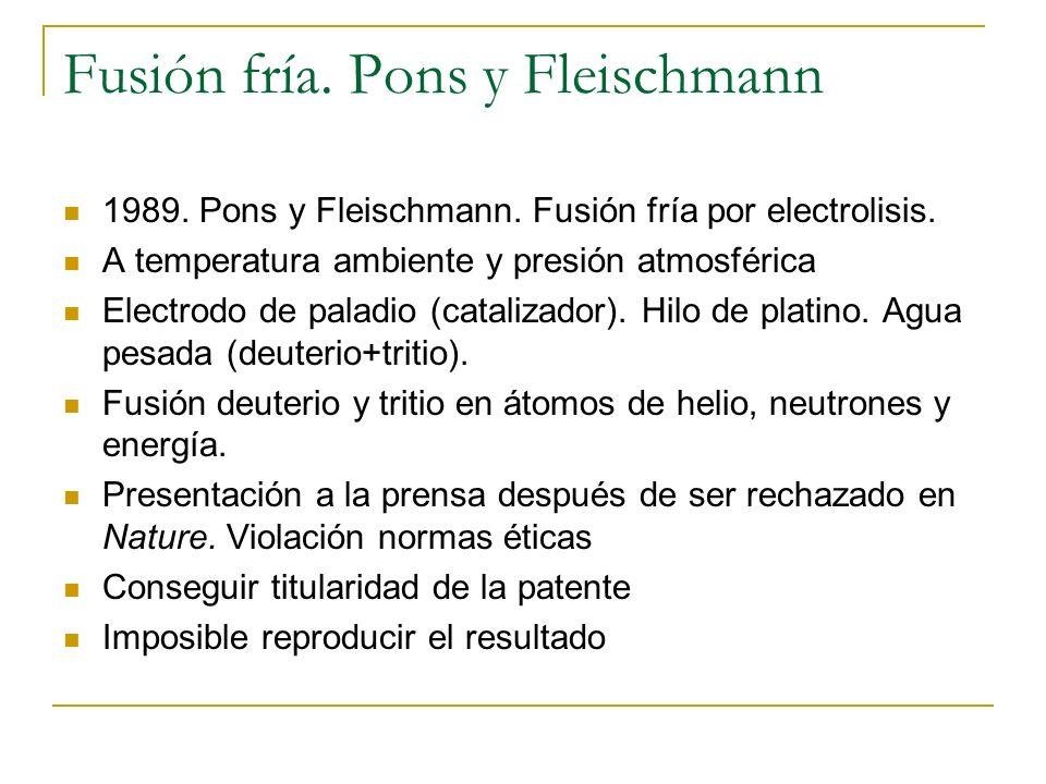 Fusión fría. Pons y Fleischmann