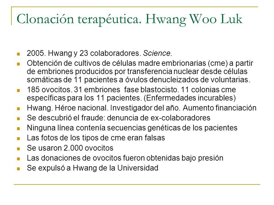 Clonación terapéutica. Hwang Woo Luk