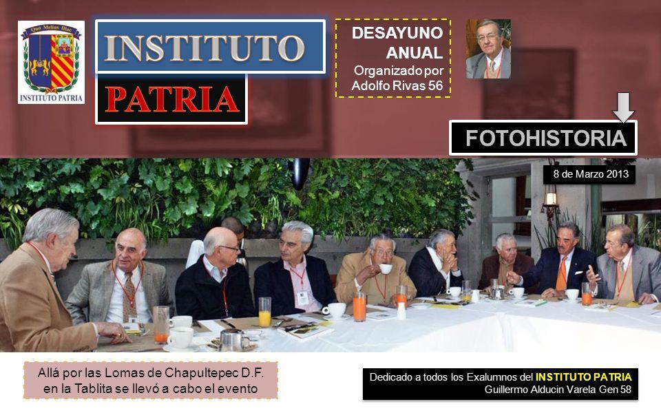 INSTITUTO PATRIA FOTOHISTORIA DESAYUNO ANUAL