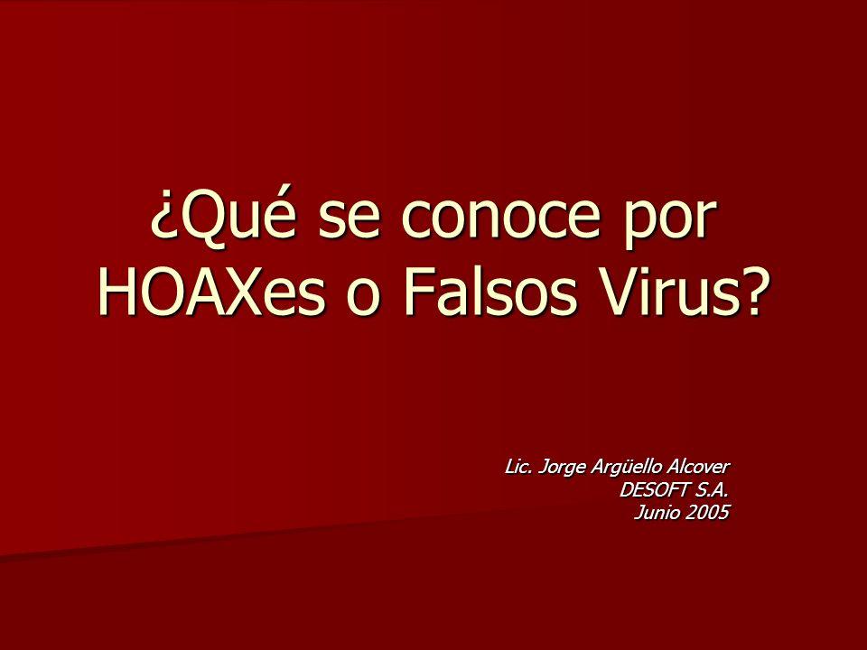 ¿Qué se conoce por HOAXes o Falsos Virus