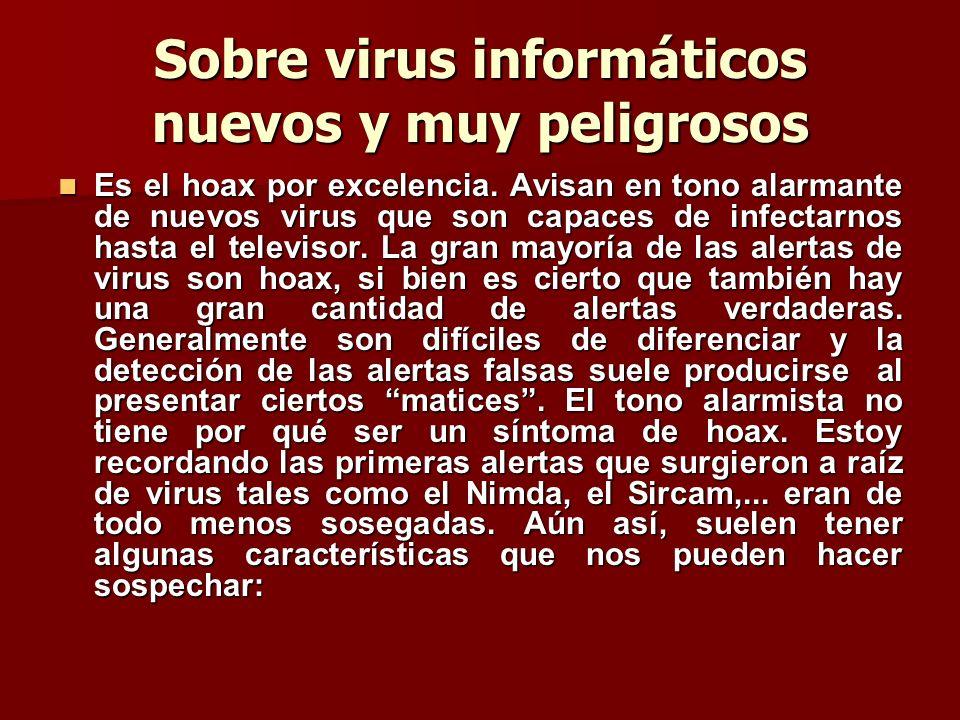 Sobre virus informáticos nuevos y muy peligrosos