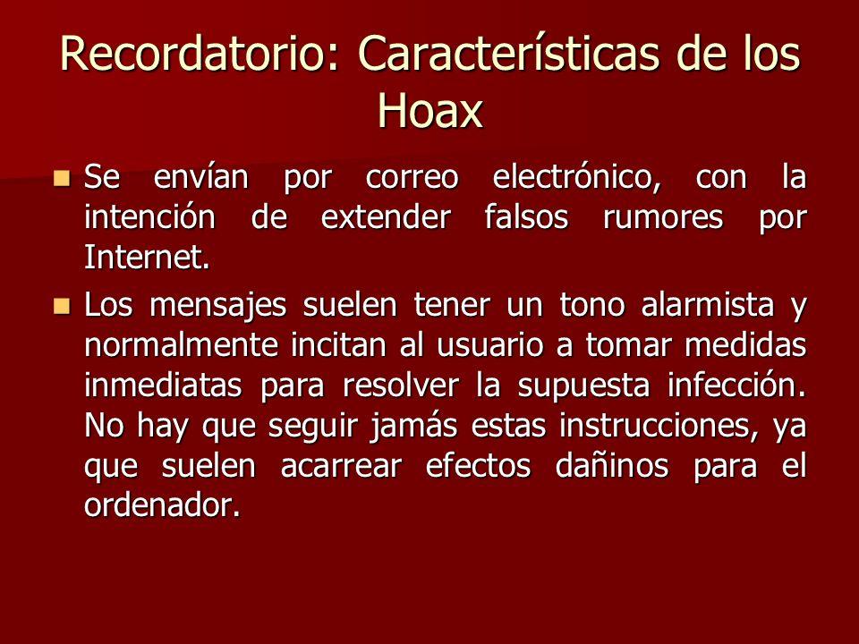 Recordatorio: Características de los Hoax