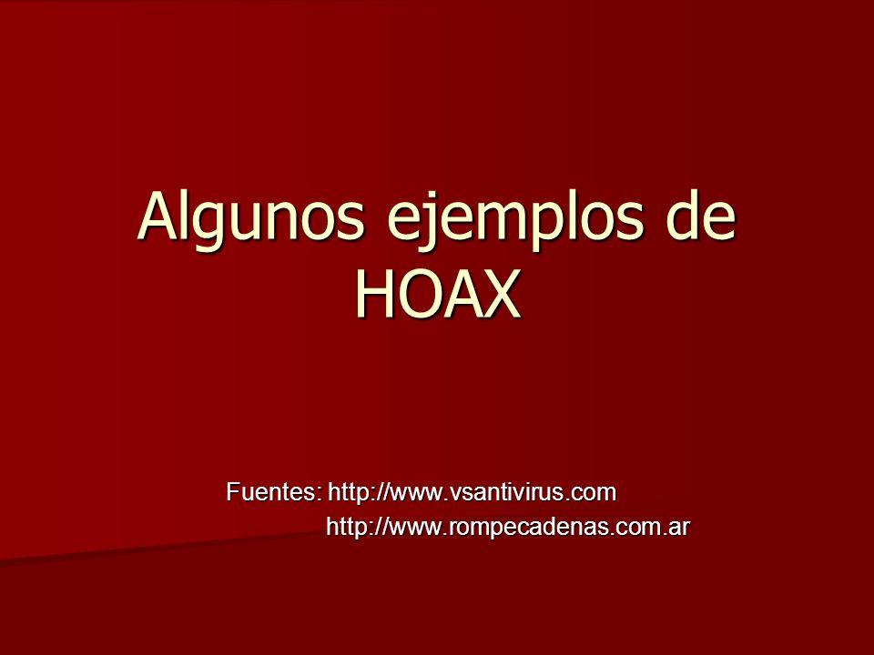 Algunos ejemplos de HOAX