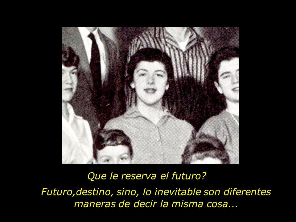 Que le reserva el futuro