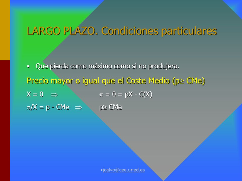 LARGO PLAZO. Condiciones particulares