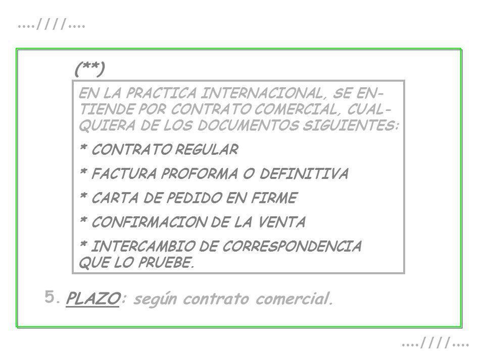 PLAZO: según contrato comercial.