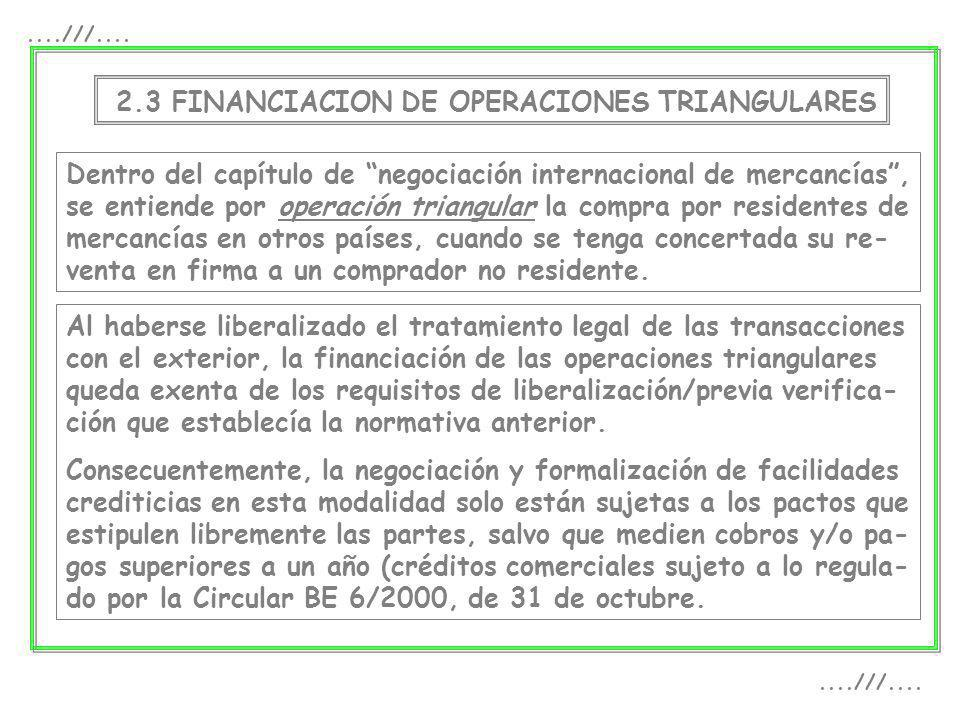 ....///.... 2.3 FINANCIACION DE OPERACIONES TRIANGULARES.