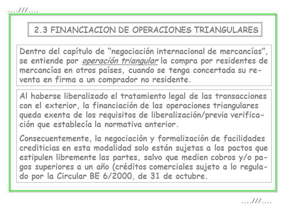 ....///....2.3 FINANCIACION DE OPERACIONES TRIANGULARES.