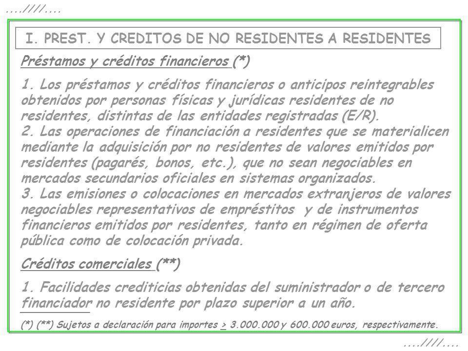 I. PREST. Y CREDITOS DE NO RESIDENTES A RESIDENTES