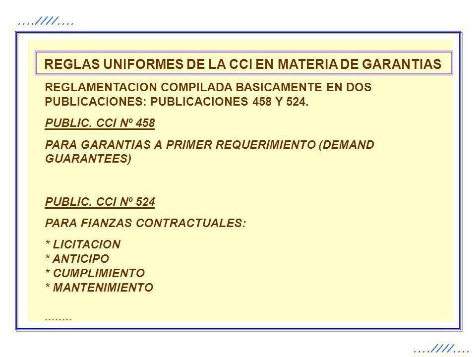 REGLAS UNIFORMES DE LA CCI EN MATERIA DE GARANTIAS
