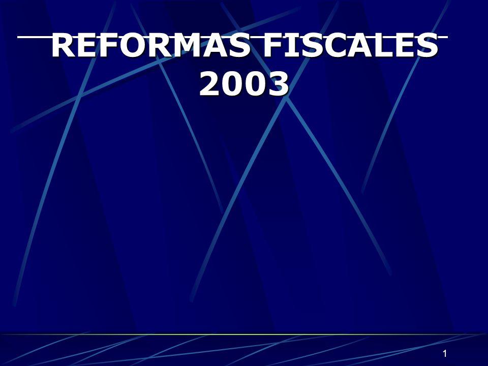 REFORMAS FISCALES 2003