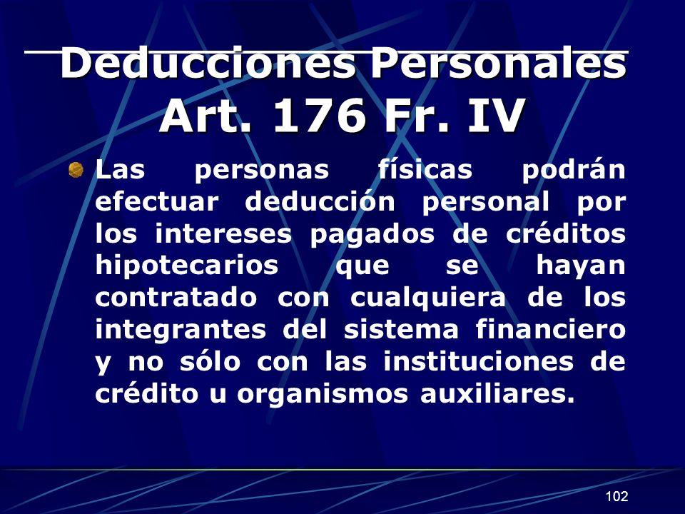 Deducciones Personales Art. 176 Fr. IV