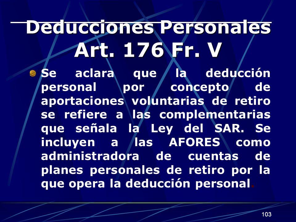 Deducciones Personales Art. 176 Fr. V