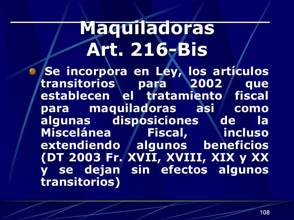 Maquiladoras Art. 216-Bis