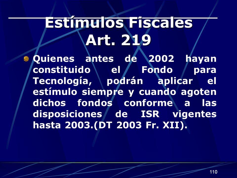 Estímulos Fiscales Art. 219