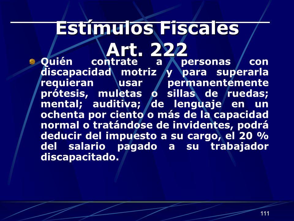 Estímulos Fiscales Art. 222