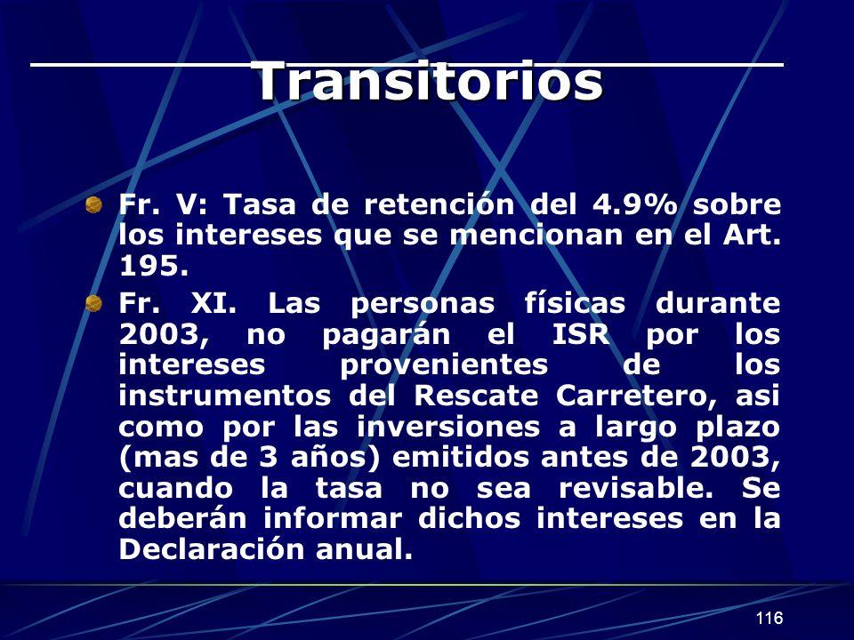 Transitorios Fr. V: Tasa de retención del 4.9% sobre los intereses que se mencionan en el Art. 195.