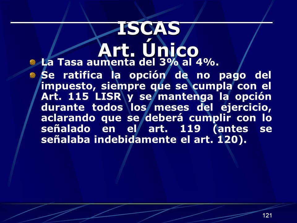 ISCAS Art. Único La Tasa aumenta del 3% al 4%.