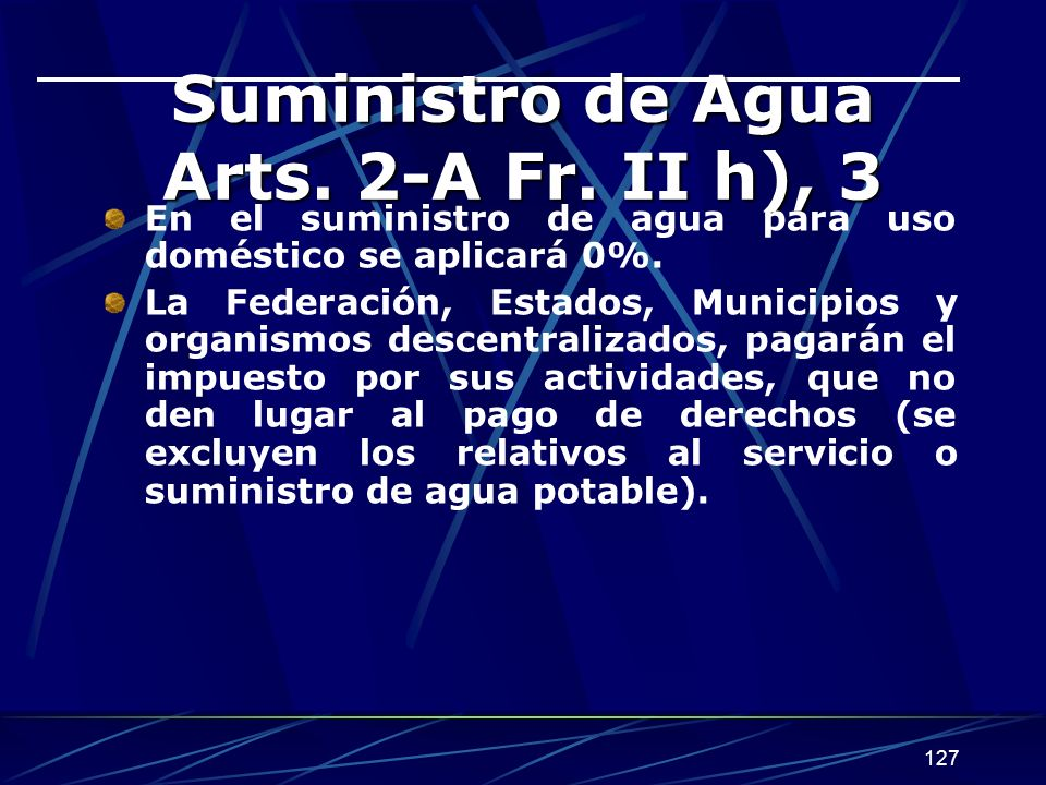 Suministro de Agua Arts. 2-A Fr. II h), 3