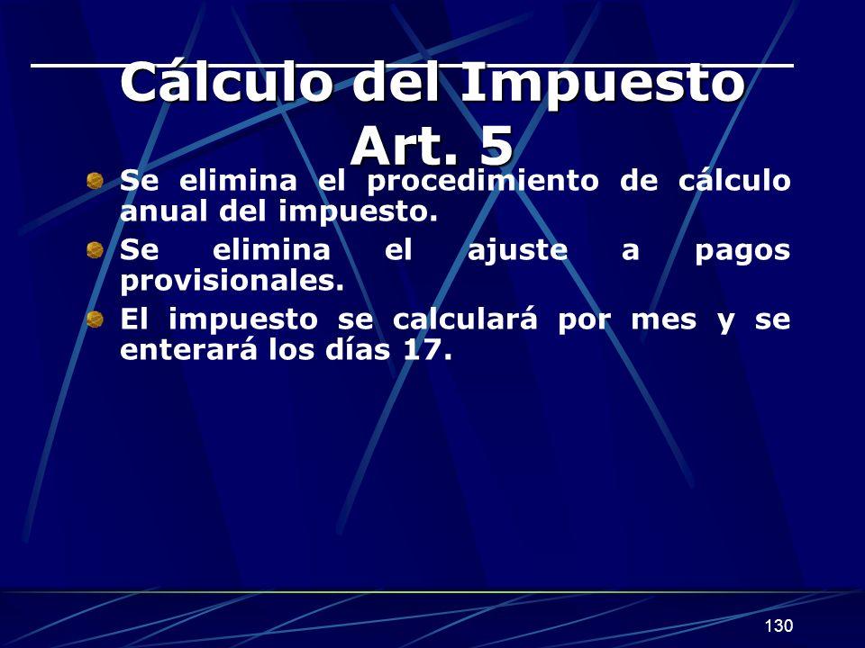 Cálculo del Impuesto Art. 5